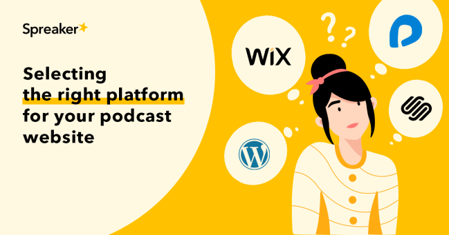 Selecting the right platform for your podcast website
