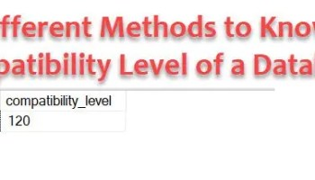SQL SERVER - System procedures to know SQL Server Version compatibilitylevel