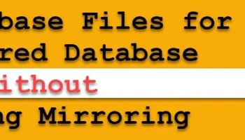 SQL SERVER - Quick Note of Database Mirroring dbmirrorfile