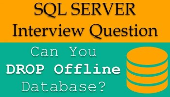 Interview Question of the Week #049 - Taking Database Offline offlineDB-800x469