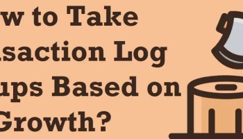 How to Solve Error When Transaction Log Gets Full? - Interview Question of the Week #272 logbackup