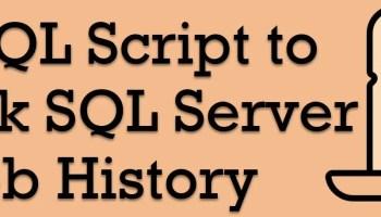 SQL SERVER - Running SQL Agent Job After Completing Another Job jobhistory
