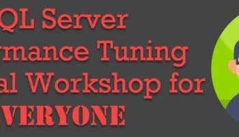 Frequently Asked Questions for SQL Server Performance Tuning Practical Workshop for EVERYONE performancetuningforeveryone