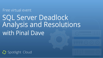 SQL SERVER - Reduce Deadlock for Important Transactions With Minimum Code Change Pinal-Dave-Webinar-1200x628