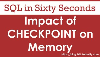 SQL SERVER - Increasing Speed of CHECKPOINT and Best Practices checkpoint