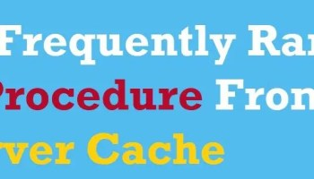 SQL SERVER - List Expensive Queries - Updated March 2021 server-cache