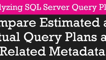 Analyzing SQL Server Query Plans - Work From Home - Free April 2020 pscourses4