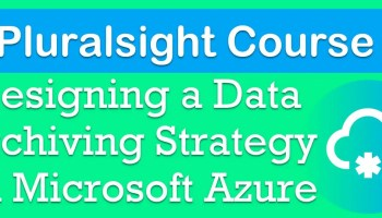 Azure Free Courses at Pluralsight Archiving-Strategy