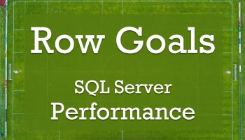SQL SERVER - APPROX_COUNT_DISTINCT - Not Always Efficient rowgoal