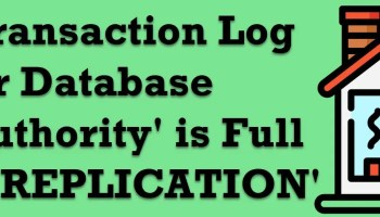SQL SERVER - Rebuild Index Job Failed - Error: 9002 - The Transaction Log for Database 'PinalDB' is Full Due to 'LOG_BACKUP' full-due-to-replication