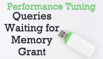 SQL SERVER - List Number Queries Waiting for Memory Grant Pending QueriesWaiting0