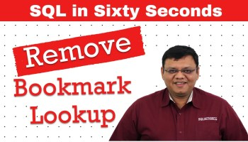Creating Covering Index to Eliminate Join - SQL in Sixty Seconds #090 89-RemoveBookmarkLookup