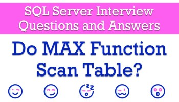 SQL SERVER - Top 1 and Index Scan FunctionScan