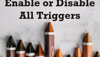SQL SERVER - How to Enable or Disable All the Triggers on a Table and Database? disablealltriggers