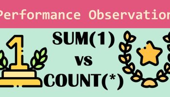 SUM(1) vs COUNT(1) Performance Battle - SQL in Sixty Seconds #177 PerformanceObservation