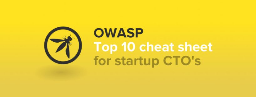 OWASP top 10 vulnerabilities cheat sheet for CTOs