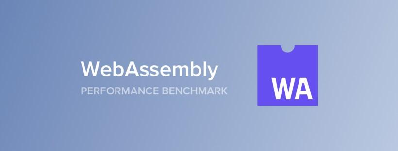 WebAssembly Performance Benchmark