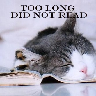 too-long-did-not-read