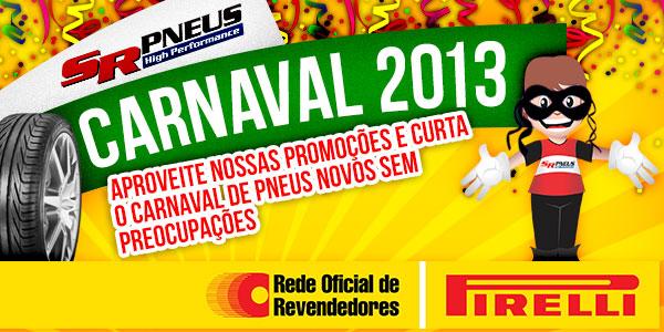SR Pneus no Carnaval 2013