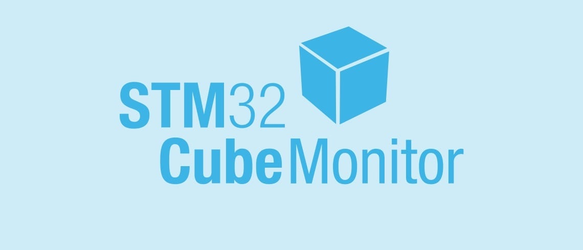 STM32CubeMonitor: The Netflix of MCUs, Watch Your STM32 Anytime and Anywhere