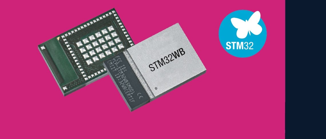 STM32WB55MMG: 1st STM32 Module for the 1st Wireless MCU
