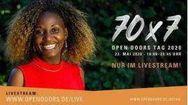 70×7 Open Doors Tag  23. Mai 2020  18:00-20:45 Uhr * Nur im Livestream!