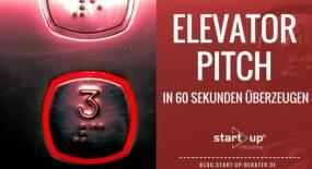 Elevator Pitch - Was ist ein Elevator Pitch?