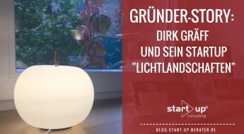 Gründerstory: Dirk Gräff und das Startup Lichtlandschaften