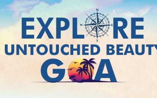 Explore the Untouched Beauty of Goa