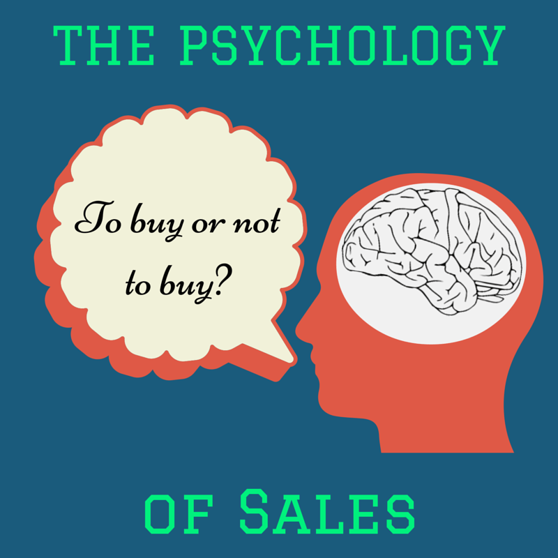 The Psychology Of Sales 5 Mind Tricks That Will Help Boost Your Sales