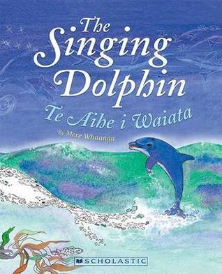 The singing dolphin Te Aihe i Waiata