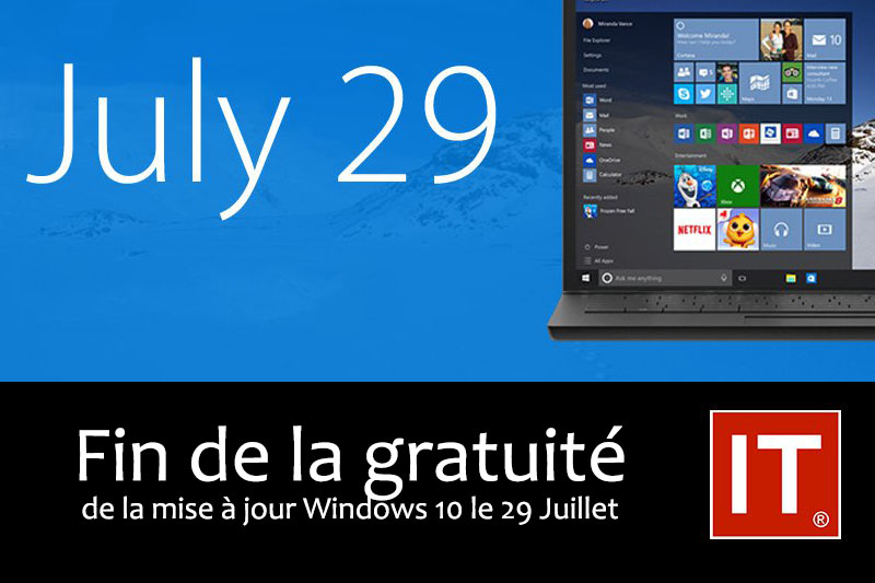 Windows 10 : fin de gratuité le 28 juillet.