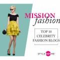 top 10 celebrity fashion blogs