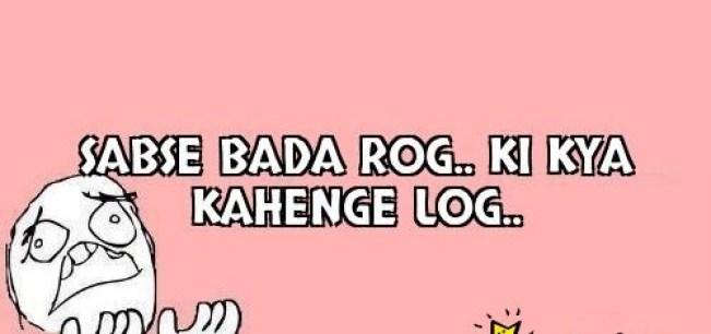 Log Kya Kahenge should be ignored