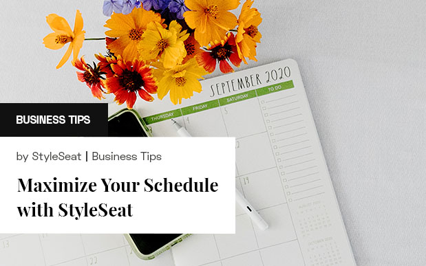 Maximize Your Schedule with StyleSeat