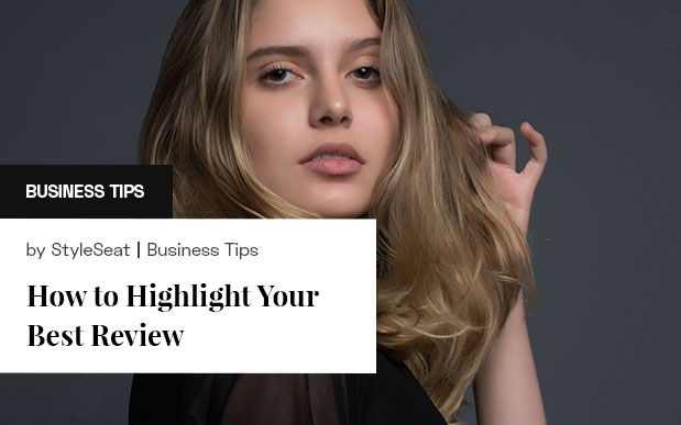 How to Highlight Your Best Client Review
