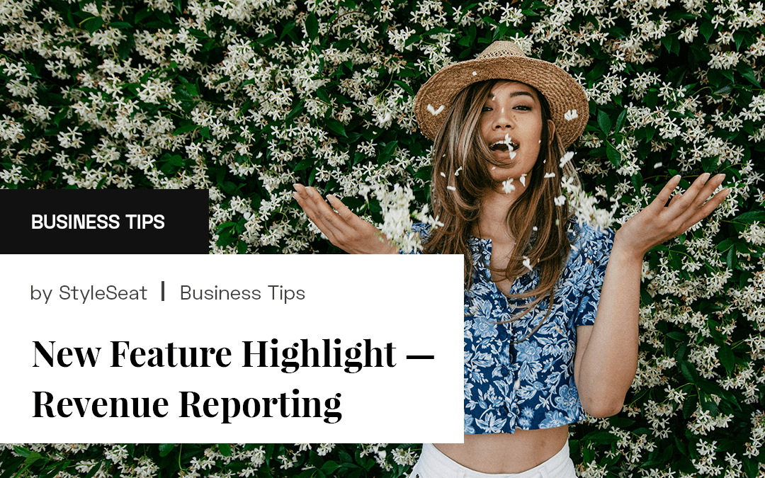 New Feature Highlight — Revenue Reporting