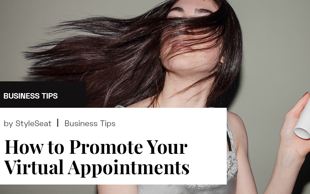 How to Promote Your Virtual Appointments