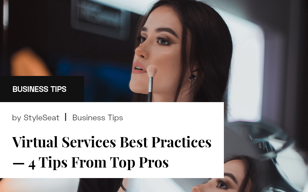 Virtual Services Best Practices — 4 Tips From Top Pros