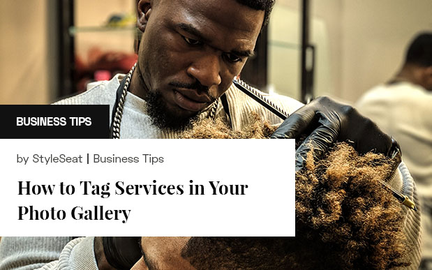 How to Tag Photos in Your StyleSeat Gallery