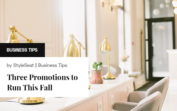 Three Salon Promotions to Run This Fall