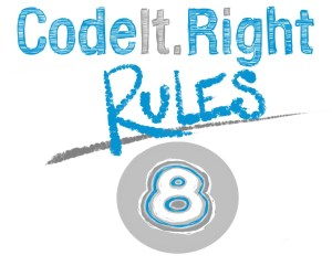 CodeIt.Right Rules, Explained, Part 8