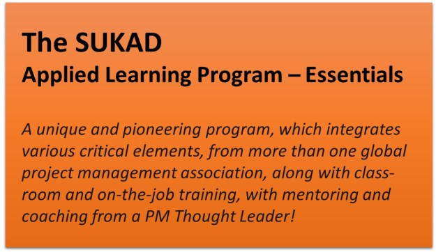The SUKAD Applied Learning Program - Essentials