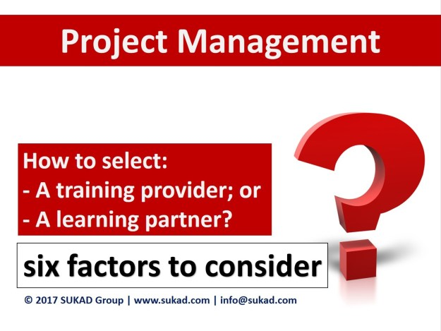 Six factors to consider when selecting a project management learning partner