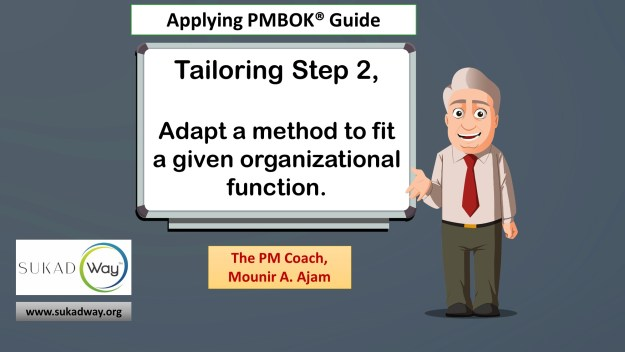 Tailoring Step 2: Adapt to an organizational function