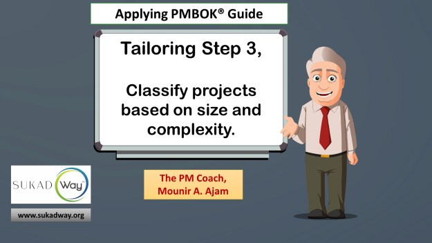 Tailoring Step 3: Classify projects for the fit-for-purpose project management methods