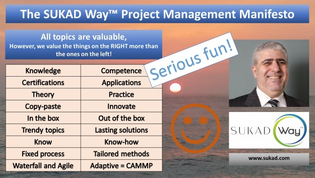 The SUKAD Way Project Management Manifesto | PMP Certification | PMP Training | Project Management Methodological Approach