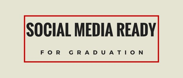 Social Media Ready for Graduation