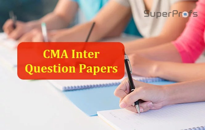 CMA Inter Question Papers