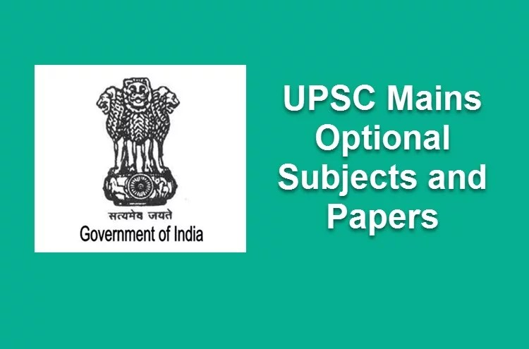 UPSC Mains Optional Subjects and Papers